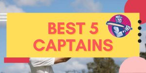 best 5 captains