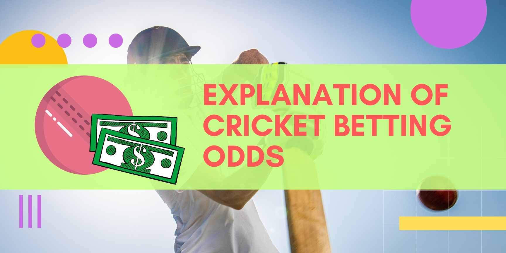 Explanation of cricket betting odds